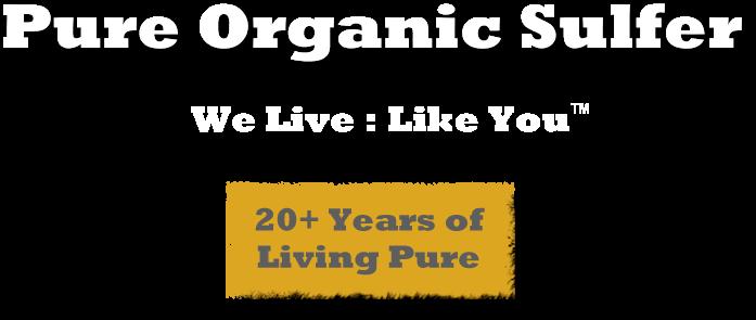 Pure Organic Sulfer